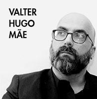 VALTER HUGO MAE